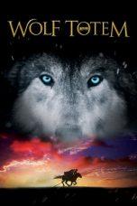 Nonton Film Wolf Totem (2015) Terbaru