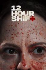 Nonton Film 12 Hour Shift (2020) Terbaru