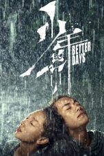 Nonton Film Better Days (2019) Terbaru