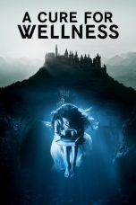Nonton Film A Cure for Wellness (2016) Terbaru