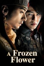 Nonton Film A Frozen Flower (2008) Terbaru
