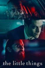 Nonton Film The Little Things (2021) Terbaru