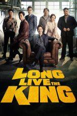 Nonton Film Long Live the King (2019) Terbaru