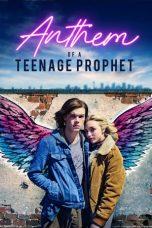 Nonton Film Anthem of a Teenage Prophet (2018) Terbaru
