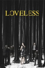 Nonton Film Loveless (2017) Terbaru