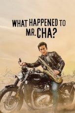 Nonton Film What Happened to Mr Cha? (2021) Terbaru