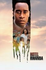 Nonton Film Hotel Rwanda (2004) Terbaru