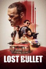 Nonton Film Lost Bullet (2020) Terbaru