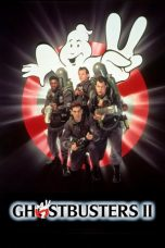 Nonton Film Ghostbusters II (1989) Terbaru