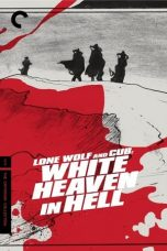 Nonton Film Lone Wolf and Cub: White Heaven in Hell (1974) Terbaru