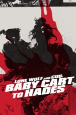 Nonton Film Lone Wolf and Cub: Baby Cart to Hades (1972) Terbaru