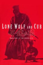 Nonton Film Lone Wolf and Cub: Baby Cart at the River Styx (1972) Terbaru