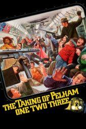 Nonton Film The Taking of Pelham One Two Three (1974) Terbaru