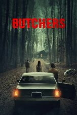 Nonton Film Butchers (2020) Terbaru