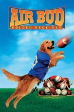 Nonton Film Air Bud: Golden Receiver (1998) Terbaru