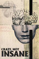 Nonton Film Crazy, Not Insane (2020) Terbaru