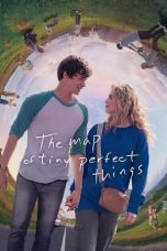 Nonton Film The Map of Tiny Perfect Things (2021) Terbaru
