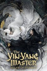 Nonton Film The Yin-Yang Master: Dream of Eternity (2020) Terbaru