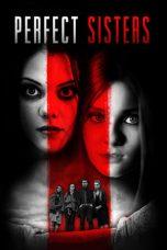 Nonton Film Perfect Sisters (2014) Terbaru