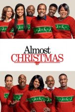 Nonton Film Almost Christmas (2016) Terbaru