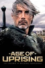 Nonton Film Age of Uprising: The Legend of Michael Kohlhaas (2013) Terbaru