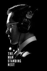 Nonton Film The Man Standing Next (2020) Terbaru