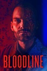 Nonton Film Bloodline (2018) Terbaru