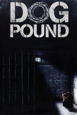 Nonton Film Dog Pound (2010) Terbaru