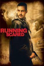Nonton Film Running Scared (2006) Terbaru