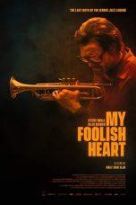 Nonton Film My Foolish Heart (2018) Terbaru