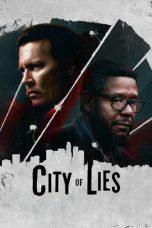 Nonton Film City of Lies (2018) Terbaru
